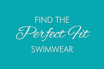Perfect Fit Swimwear